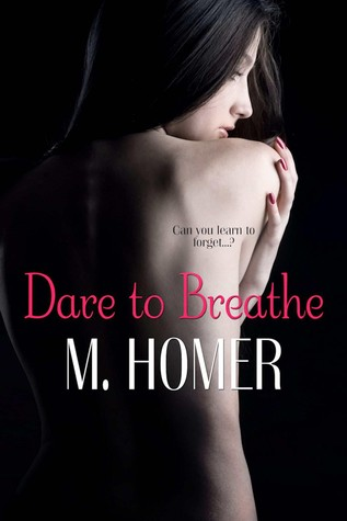 Dare to Breathe M. Homer