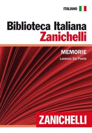 Memorie (Biblioteca Italiana Zanichelli) da Ponte, Lorenzo