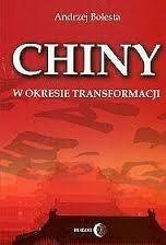 Chiny w okresie transformacji  by  Andrzej Bolesta