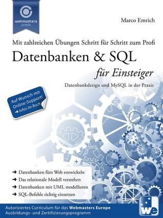 Datenbanken & SQL für Einsteiger: Datenbankdesign und MySQL in der Praxis  by  Marco Emrich