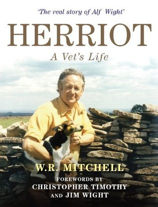HERRIOT - A Vets Life  by  W.R. Mitchell