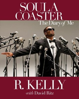 Soulacoaster: The Diary of Me  by  R. Kelly
