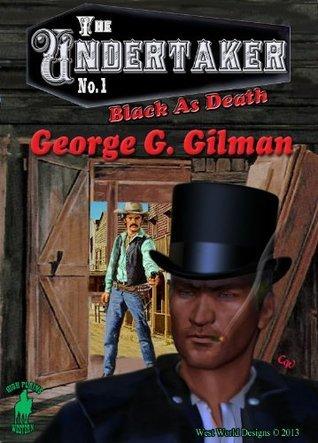 Black as Death George G. Gilman