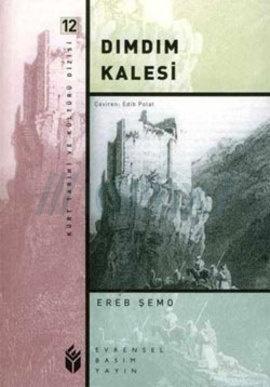 Dımdım Kalesi  by  Ereb Şemo