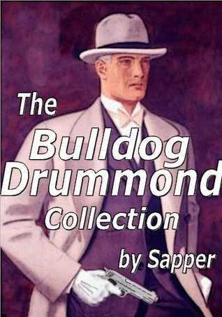 The Bulldog Drummond - Collection Sapper