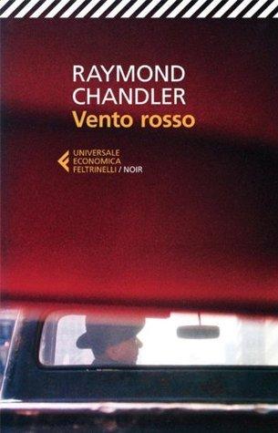 Vento rosso Raymond Chandler