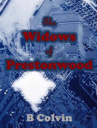 The Widows of Prestonwood  by  B. Colvin