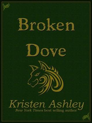 Broken Dove (Fantasyland, #4) Kristen Ashley