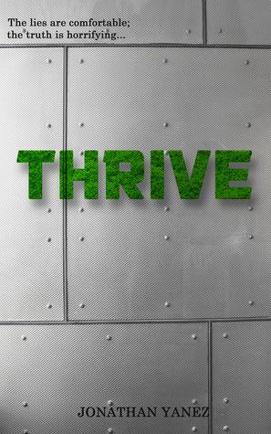 Thrive (Part 1) Jonathan Yanez