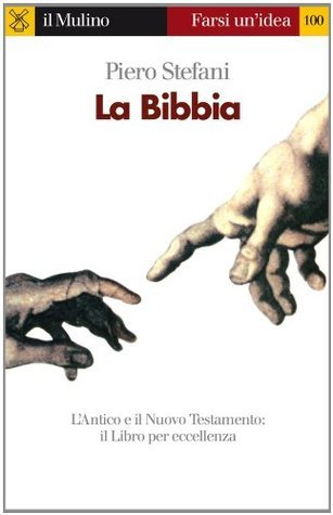 La Bibbia  by  Piero Stefani