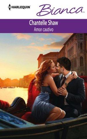 Amor cautivo (Bianca)  by  Chantelle Shaw