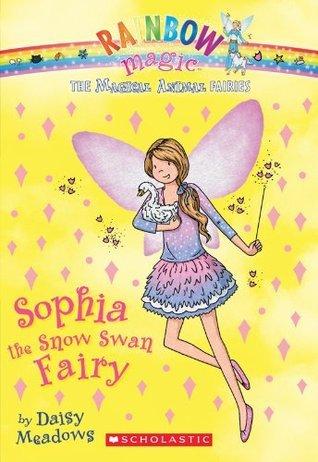 Sophia the Snow Swan Fairy (Magical Animal Fairies #5)  by  Daisy Meadows