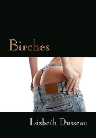 Birches, Spanking Erotica  by  Lizbeth Dusseau