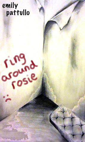 Ring Around Rosie Emily Pattullo