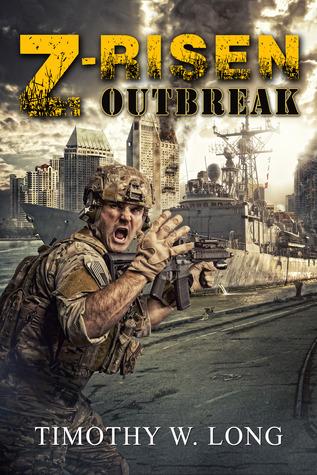 Z-Risen: Outbreak  by  Timothy W. Long