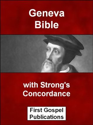 Geneva Bible with Strongs Concordance Anonymous