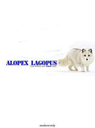 Alopex Lagopus (Azur, #2) Awakencordy