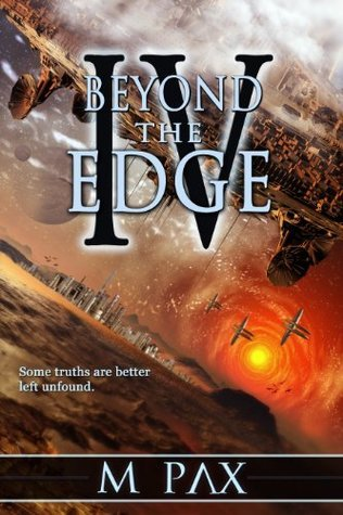 Beyond the Edge (The Backworlds #4)  by  M. Pax