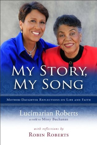 My Story, My Song - Mother-Daughter Reflections on Life and Faith Missy Buchanan