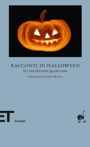 Racconti di Halloween: Per non dormire questa notte  by  Fabiano Massimi