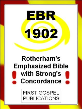 EBR 1902 Rotherhams Emphasized Bible with Strongs Concordance  by  First Gospel Publications