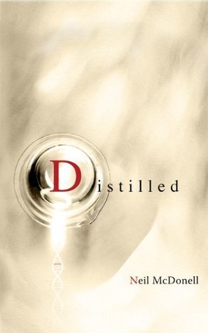 Distilled: A Poets Life with Prostate Cancer Neil McDonell