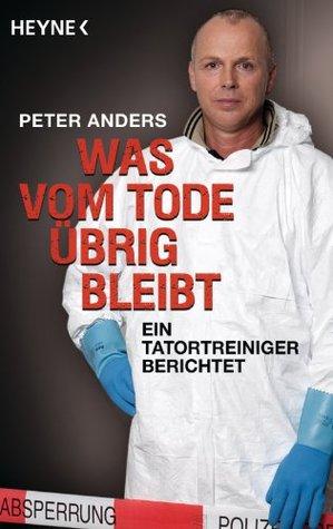 Was vom Tode übrig bleibt Peter Anders