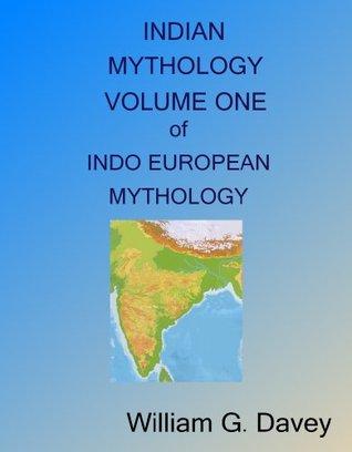 Indian Mythology  by  William G. Davey