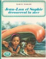 Jean-Lou et Sophie découvrent la mer Marcel Marlier