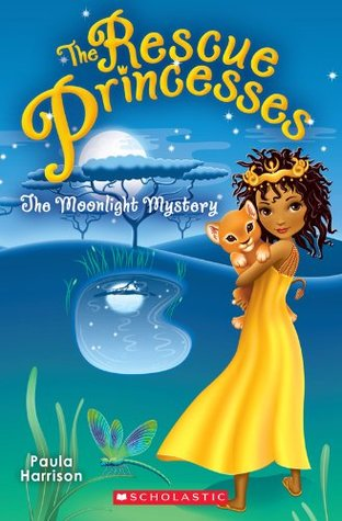 Rescue Princesses #3: The Moonlight Mystery Paula Harrison