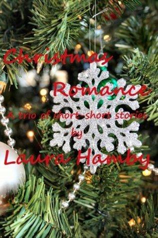 Christmas Romance  by  Laura Hamby