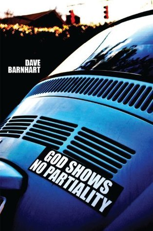 God Shows No Partiality: The forgotten slogan of the early church Dave  Barnhart