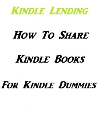 How To Share Kindle Books  by  Michelle Gallagher