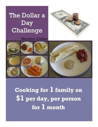 The Dollar a Day Challenge  by  Marianne Giullian