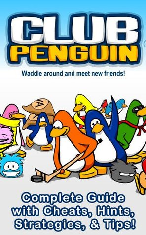 Disneys Club Penguin - Complete Guide with Cheats, Hints, Strategies, & Tips! Select  Apps