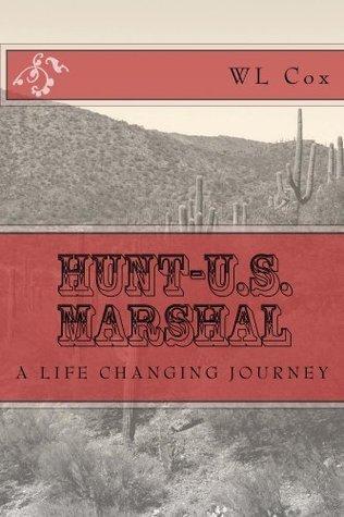 Hunt-U.S. Marshal  by  W.L. Cox