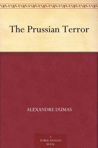The Prussian Terror  by  Alexandre Dumas