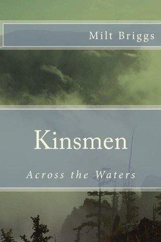 Kinsmen  by  Milt Briggs