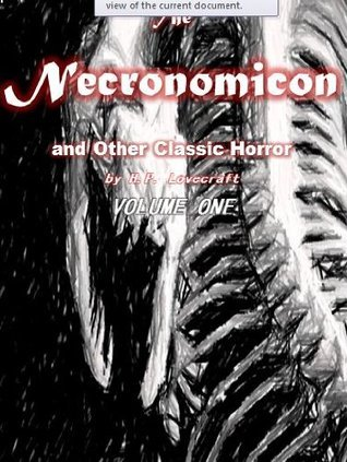 The Necronomicon and Other Classic Horror H.P. Lovecraft: Volume One [Illustrated] by Zeaun Zarrieff