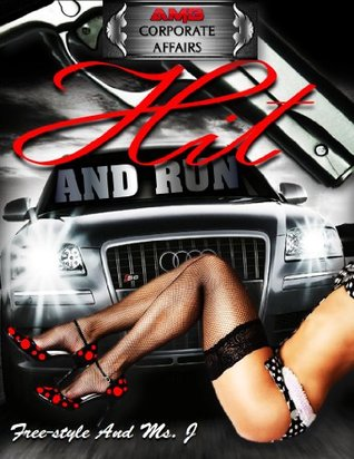 Hit and Run Ms. J.
