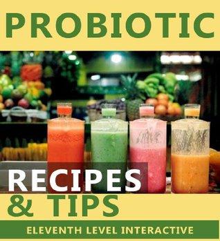 Probiotic - Recipes & Tips Dustin Kaban
