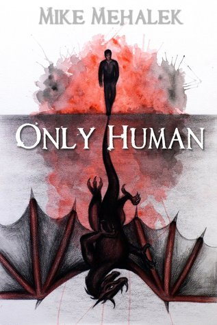 Only Human Mike Mehalek