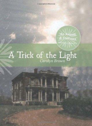 A Trick of Light Carolyn Brown