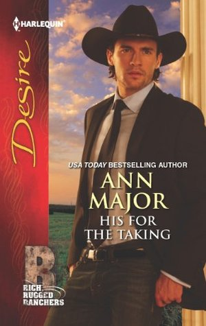 His for the Taking  by  Ann Major