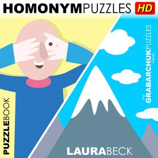 Homonym Puzzles HD (Interactive Puzzlebook for Tablets) Laura Beck