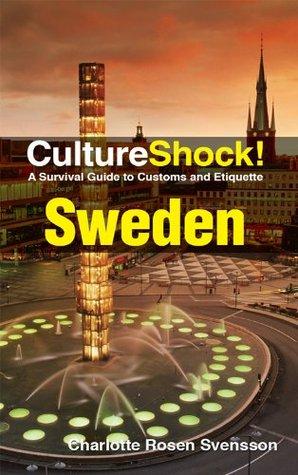 CultureShock! Sweden Charotte Rosen Svensson