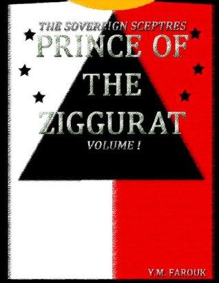 Prince of The Ziggurat Y.M. Farouk