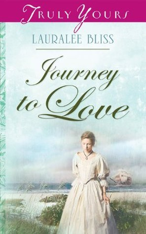 Journey To Love Lauralee Bliss