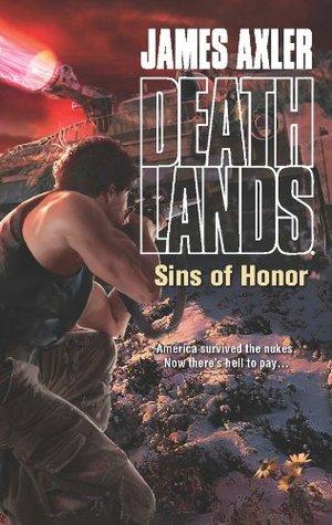 Sins of Honor James Axler