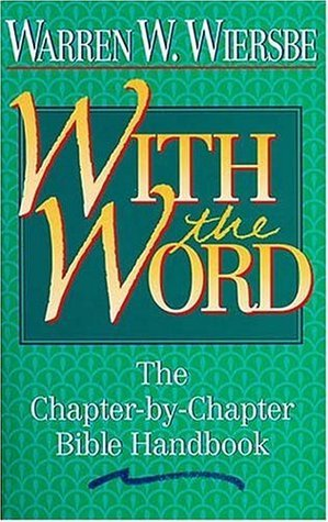 With The Word Bible Commentary  by  Warren W. Wiersbe